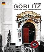 Görlitz: a city of many faces - history,…