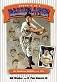 Memories of a Ballplayer: Bill Werber and Baseball in the 1930s (Society for American Baseball Research)