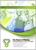 img - for The Power of Winning: Motivation and Inspiration on How to Be a Winner (Made for Success Collection) book / textbook / text book