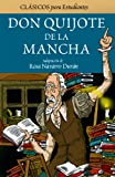 img - for Don Quijote de la Mancha (Clasicos Para Estudiantes/ Classics for Students) (Spanish Edition) book / textbook / text book