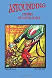 Astounding Stories of Super-Science (Vol. III No. 2 August, 1930) (Volume 3)