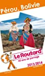 Le Routard Prou, Bolivie 2013/2014