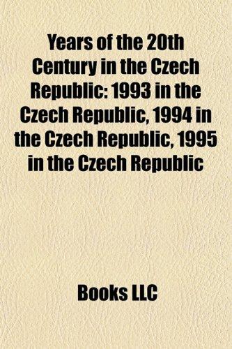 Years of the 20th Century in the Czech Republic: 1993 in the Czech Republic, 1994 in the Czech Republic, 1995 in the Czech Republic