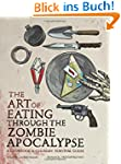 The Art of Eating through the Zombie...