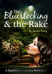 The Bluestocking and the Rake (The Regency Gentlemen Series)