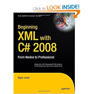 Beginning XML with C# 2008: From Novice to Professional (Expert's Voice in .NET)