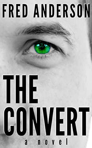 Book: The Convert by Fred Anderson
