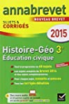 Annales Annabrevet 2015 Histoire-G�og...
