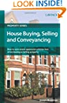 House Buying, Selling and Conveyancin...