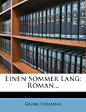 Einen Sommer Lang: Roman... (German Edition) (1270847309) by Hermann, Georg
