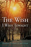 img - for The Wish I Wish Tonight book / textbook / text book