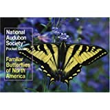 National Audubon Society Pocket Guide to Familiar Butterflies Of North America (National Audubon Society Pocket Guides)