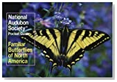 National Audubon Society Pocket Guide: Familiar Butterflies of North America (National Audubon Society Pocket Guides)