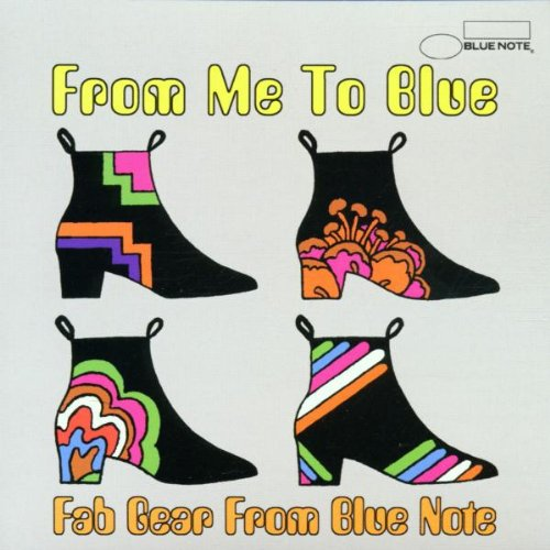 From Me To Blue : Fab Gear From Blue Note