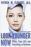 img - for Look Younger Now: Fillers, Face Lifts and Everything in Between - a 21st Century Guide book / textbook / text book