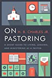 img - for On Pastoring: A Short Guide to Living, Leading, and Ministering as a Pastor book / textbook / text book