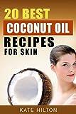 20 Best Coconut Oil Recipes For Skin