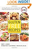 Gluten-Free Recipes for People with Diabetes: A Complete Guide to Healthy, Gluten-Free Living