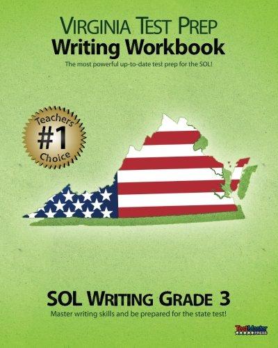 VIRGINIA TEST PREP Writing Workbook SOL Writing Grade 3