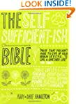 The Self Sufficient-ish Bible