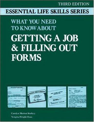 Getting a Job and Filling Out Forms: Essential Life Skills (Essential Life Skills (NTC))