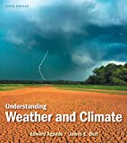 img - for Understanding Weather and Climate (6th Edition) book / textbook / text book