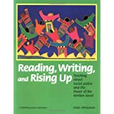 Reading, Writing, and Rising Up: Teaching About Social Justice and the Power of the Written Word ~ Linda Christensen
