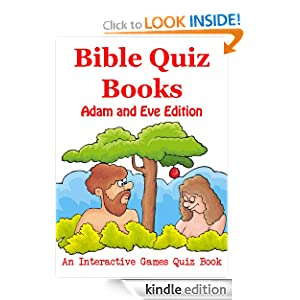 Bible Quiz Books - Adam and Eve Edition - An Interactive Games Quiz Book on Bible Trivia