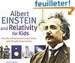 Albert Einstein and Relativity for Ki...