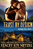 Trust by Design (Colorado Trust Series)