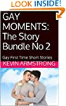 GAY MOMENTS: The Story Bundle No 2: G...