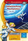 Geheimauftrag Raumstation - Marc Beck