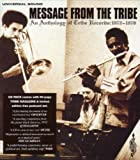 echange, troc Artistes Divers - Message From The Tribe - An Anthology Of Tribe Records 1972-1977