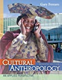 img - for Cultural Anthropology: An Applied Perspective (Available Titles CengageNOW) book / textbook / text book
