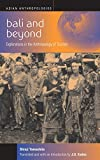 img - for Bali and Beyond: Case Studies in the Anthropology of Tourism (Asian Anthropologies) book / textbook / text book
