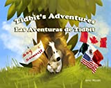 img - for Tidbit's Adventures | Adventuras de Tidbit book / textbook / text book