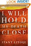 I Will Hold My Death Close (The Zombi...