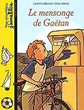 """Afficher """"Le Mensonge de Gaétan"""""""
