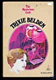 Trixie Belden and the Mysterious Code (Trixie Belden, Book 7) (0307215407) by Kenny, Kathryn