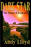 img - for The Dark Star: The Planet X Evidence book / textbook / text book