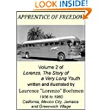 Apprentice of Freedom (Lorenzo, The Story of a Very Long Youth, Vol. 2)