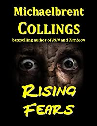 Rising Fears by Michaelbrent Collings ebook deal