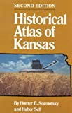 img - for By Homer E. Socolofsky Historical Atlas of Kansas (Second Edition) [Paperback] book / textbook / text book