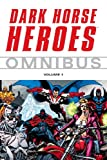Dark Horse Heroes Omnibus Volume 1 (v. 1) (1593077343) by Mike Richardson