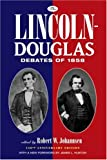 img - for The Lincoln-Douglas Debates of 1858 book / textbook / text book