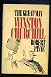 The Great Man: A Portrait of Winston Churchill (0698105621) by Payne, Pierre Stephen Robert