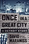 Once in a Great City A Detroit Story