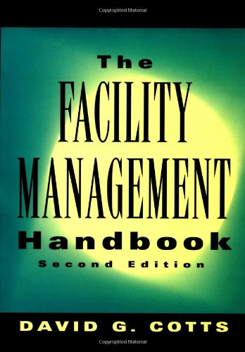 The Facility Management Handbook: 2nd Edition