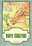 img - for Tom Thumb (Illustrated) book / textbook / text book
