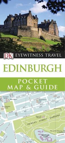 Edinburgh Pocket Map and Guide. (Eyewitness Pocket Map & Guide)